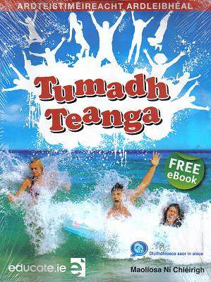 Cover of Tumadh Teanga Higher Level Leaving Certificate - Maoliosa Ni Chleirigh - 9781908507983