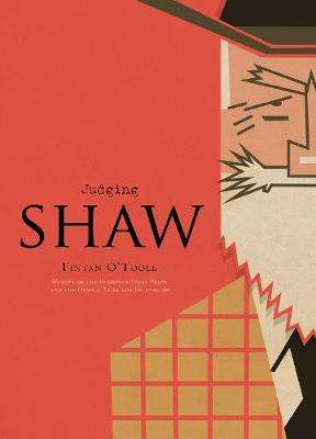 Cover of Judging Shaw - Fintan O'Toole - 9781908997159