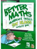 Cover of Better Maths 1st Class - Mcnee Ciara - 9781909376915