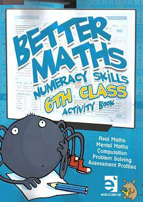 Cover of Better Maths 6th Class - Mcnee Ciara - 9781909376960