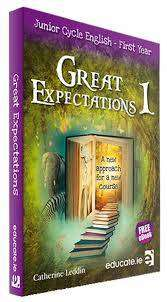 Cover of Great Expectations 1 Textbook & Portfolio First Year Junior Certificate - Catherine Leddin - 9781909376991