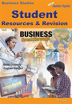 Cover of Business Breakthrough Student Resource & Revision - Eoghan Keegan Enda Connolly - 9781909417625