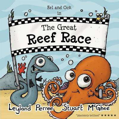 Cover of The Great Reef Race - Leyland Perree - 9781909587267