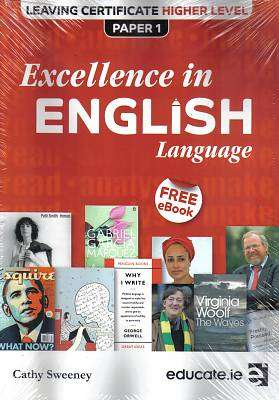 Cover of Excellence In English Higher Level Leaving Certificate Paper 1 - Cathy Sweeney - 9781910052044
