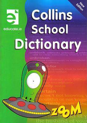 Cover of Educate Collins School Dictionary - Educate.ie - 9781910052198