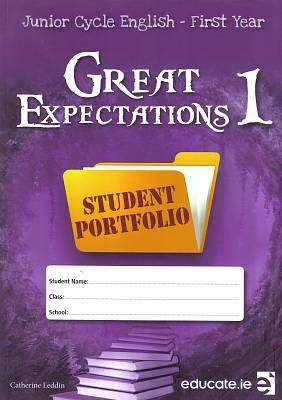 Cover of Great Expectations 1 PORTFOLIO ONLY First Year Junior Certificate - Catherine Leddin - 9781910052235