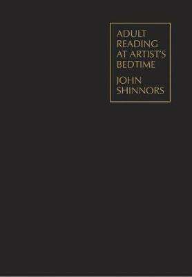 Cover of Adult Reading at Artist's Bedtime - John Shinnors - 9781910140208