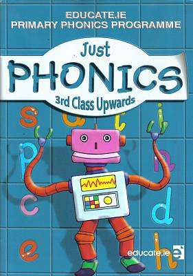 Cover of Just Phonics 3rd Class + Sounds Booklet - Sarah McCarthy Aoife Fletcher - 9781910468432