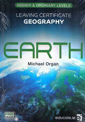 Cover of Earth Leaving Certificate Higher & Ordinary Level - Michael Organ - 9781910468739