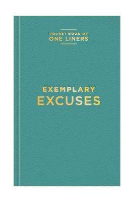 Cover of Exemplary Excuses - 9781910562925