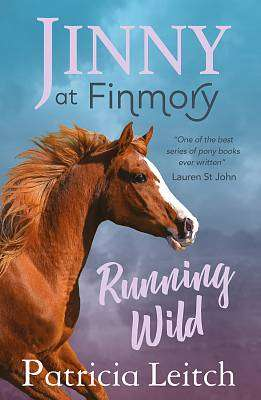 Cover of Jinny at Finmory: Running Wild - Patricia Leitch - 9781910611029