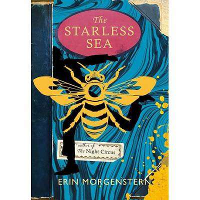 Cover of The Starless Sea - Erin Morgenstern - 9781910701461
