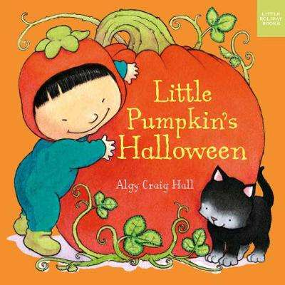 Cover of Little Pumpkin's Halloween - Algy Craig-Hall - 9781910716663