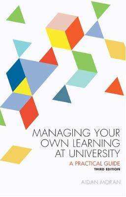 Cover of Managing Your Own Learning at University - Aidan Moran - 9781910820261