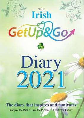 Cover of The Irish Get Up and Go Diary 2021 - Eileen Forrestal - 9781910921494