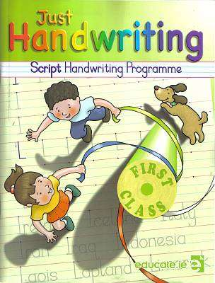 Cover of Just Handwriting 1st Class (SCRIPT) + Practice Book - Sarah McCarthy Grainne Keating - 9781910936511