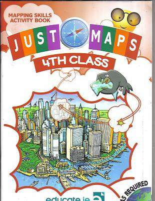 Cover of Just Maps 4th Class - Sue Synnott - 9781910936580