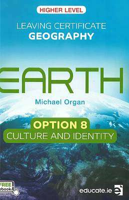 Cover of Earth - Culture & Identity Option 8 Leaving Certificate - Michael Organ - 9781910936931