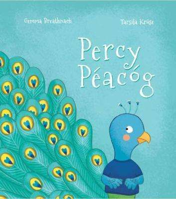 Cover of Percy Peacog: (Percy Peacock) - Gemma Breathnach - 9781910945414