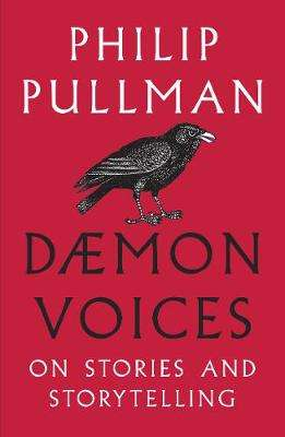 Cover of Daemon Voices: On Stories and Storytelling - Philip Pullman - 9781910989548