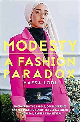 Cover of Modesty: a Fashion Paradox - Hafsa Lodi - 9781911107262
