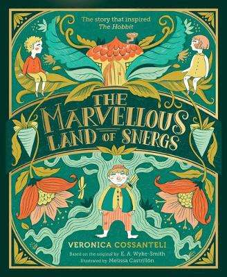 Cover of The Marvellous Land of Snergs - Veronica Cossanteli - 9781911490609