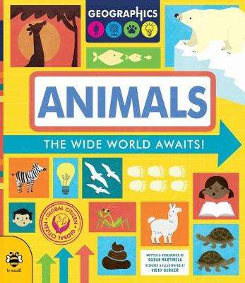 Cover of Animals: The wide world awaits! - Susan Martineau - 9781911509882