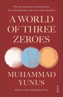 Cover of A World of Three Zeroes - Muhammad Yunus - 9781911617273