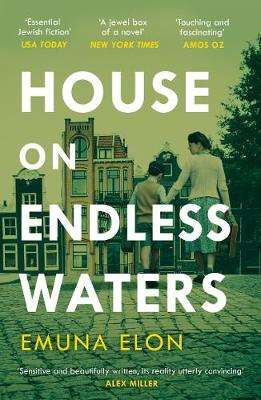 Cover of House on Endless Waters - Emuna Elon - 9781911630586