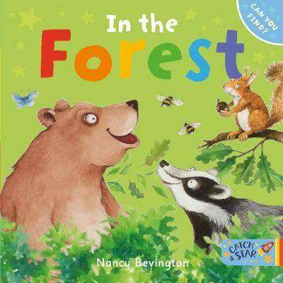 Cover of In the Forest: Can You Find - Nancy Bevington - 9781912076086
