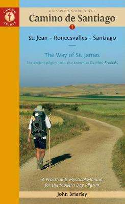 Cover of A Pilgrim's Guide to the Camino de Santiago - John Brierley - 9781912216055