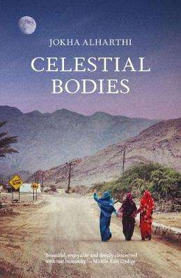 Cover of Celestial Bodies - Jokha Alharthi - 9781912240166