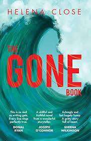 Cover of The Gone Book - Helena Close - 9781912417445
