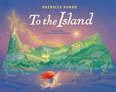 Cover of To the Island - Patricia Forde - 9781912417513