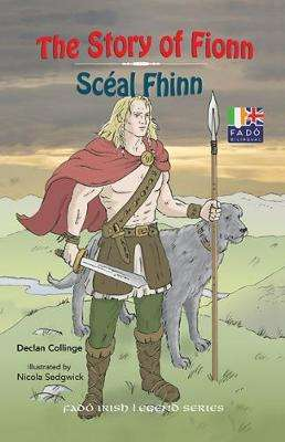 Cover of The Story of Fionn - Declan Collinge - 9781912514090