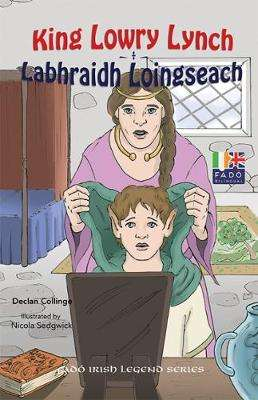 Cover of King Lowry Lynch - Declan Collinge - 9781912514120