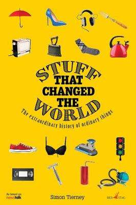 Cover of Stuff that Changed the World - Simon Tierney - 9781912514526