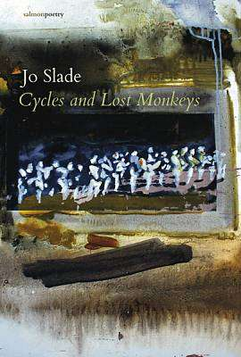 Cover of Cycles and Lost Monkeys - Jo Slade - 9781912561667