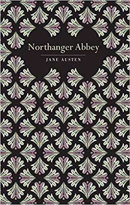 Cover of Northanger Abbey - Chiltern edition - Jane Austen - 9781912714278