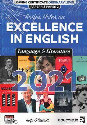 Cover of Excellence in English Language & Literature Paper 1 & 2 2021 OL - Aoife O'Driscoll - 9781912725700