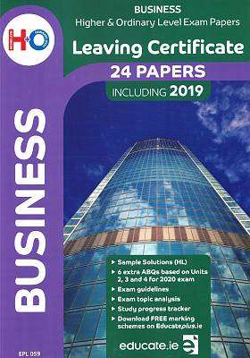 Cover of Educate Leaving Cert Business Higher & Ordinary Level Exam Papers 2019 - educate.ie - 9781912725991