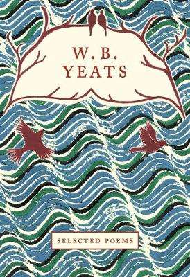 Cover of W.B. Yeats: Selected Poems - Louise Guinness - 9781912945115