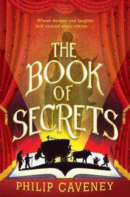 Cover of The Book of Secrets - Philip Caveney - 9781912979141