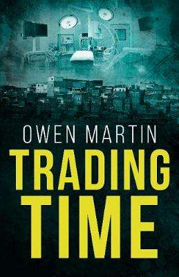 Cover of Trading Time - Owen Martin - 9781913062323