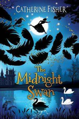 Cover of Midnight Swan - Catherine Fisher - 9781913102371