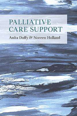 Cover of Palliative Care Support - Anita Duffy - 9781916019942