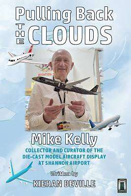 Cover of Pulling Back The Clouds - Mike Kelly - Kieran Beville - 9781916065383