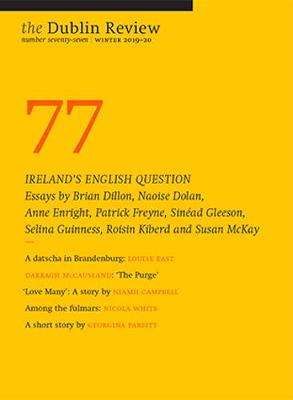Cover of The Dublin Review: Winter 2019-20: Number 77 - Brendan Barrington - 9781916133716