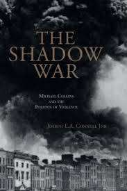 Cover of The Shadow War - Joseph E.A. Connell - 9781916137509