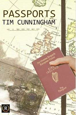 Cover of Passports - Tim Cunningham - 9781916259362